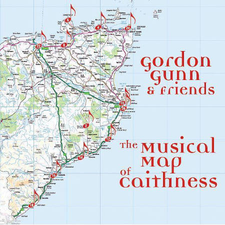 cover image for The Musical Map Of Caithness - Gordon Gunn And Friends