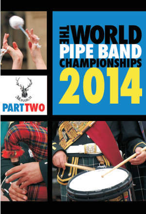 cover image for The World Pipe Band Championships 2014 - Part 2 DVD