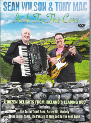cover image for Sean Wilson And Tony Mac - Irish To The Core