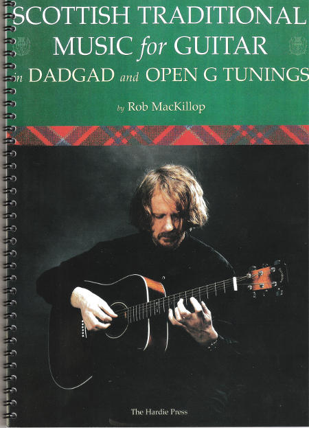 cover image for Rob MacKillop -Scottish Traditional Music For The Guitar (DADAD & Open Tunings)