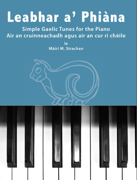 cover image for Leabhar A' Phiana - Simple Gaelic Tunes For The Piano