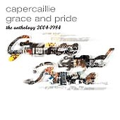 cover image for Capercaillie - Grace And Pride (The Anthology 2004-1984)
