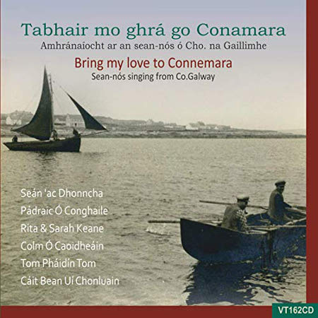 cover image for Various Artistes -Tabhair Mo Ghra Go Conemara (Bring My Love To Connemara)