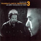 cover image for BBC Transatlantic Sessions (Series 3) vol 1 CD