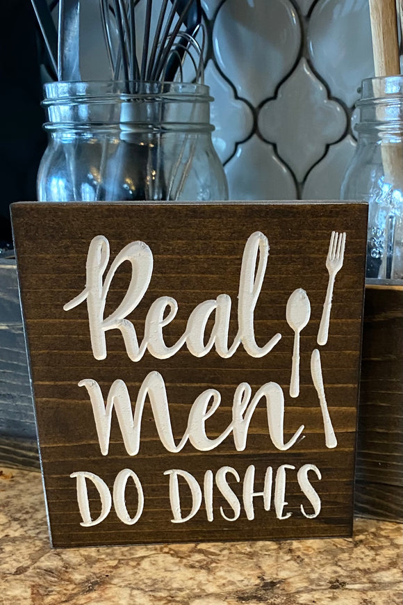 'Real Men Do Dishes' engraved sign