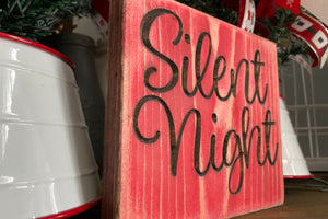 'Silent Night' engraved sign