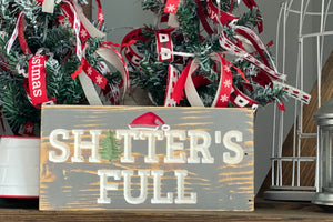 'Sh!tter's Full' engraved sign
