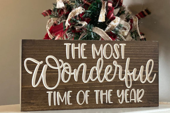 'The Most Wonderful Time of The Year' engraved sign