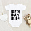 Birthday Boy Onesie® - Birthday Dude Boy Onesie® - Birthday Baby Clothes
