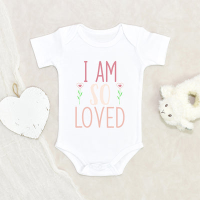 Cute Valentines Day Onesie® - I Am So Loved Onesie® - Girls Valentines Day Love Onesie®