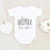 Cute Big Brother Gift For Boy - Big Brother Onesie - Big Brother Baby Onesie - Big Brother Onesie - Big Brother Announcement Gift For Boy