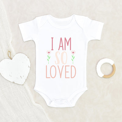 Cute Valentines Day Onesie - I Am So Loved Onesie - Girls Valentines Day Love Onesie