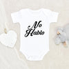 Funny Baby Clothes - No Hablo Baby Boy Onesie® - Mexican Baby Onesie® - Cute Spanish Baby Clothes
