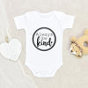 Minimalist Onesie® - Always be Kind Onesie® - Cute Baby Onesie®- Be Kind Clothes