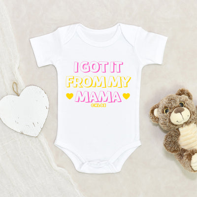 Funny Onesie - Personalized Girl Onesie - Funny Girl Onesie - I got it From My Mama Onesie - Baby Girl Clothes