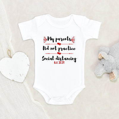 Personalized Onesie - Pregnancy Announcement Onesie - My Parents Did Not Practice Social Distancing Onesie - Social Distancing Onesie - Quarantine Baby Onesie
