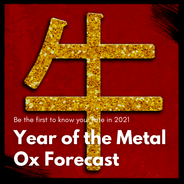 2021 Year of the Metal Ox Forecast