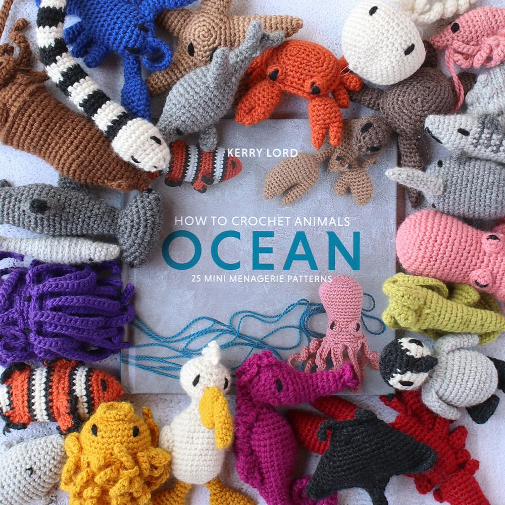 HOW TO CROCHET ANIMALS: OCEAN by KERRY LORD