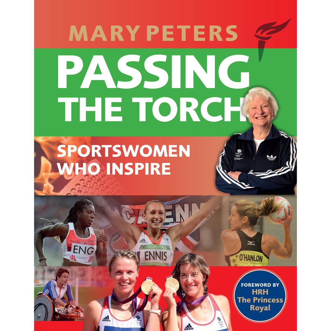 Mary Peters -  Passing the Torch Book