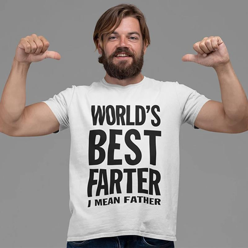 Worlds Greatest Farter, I Mean Father T-Shirt