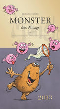 Lade das Bild in den Galerie-Viewer, Monster des Alltags Kalender 2013
