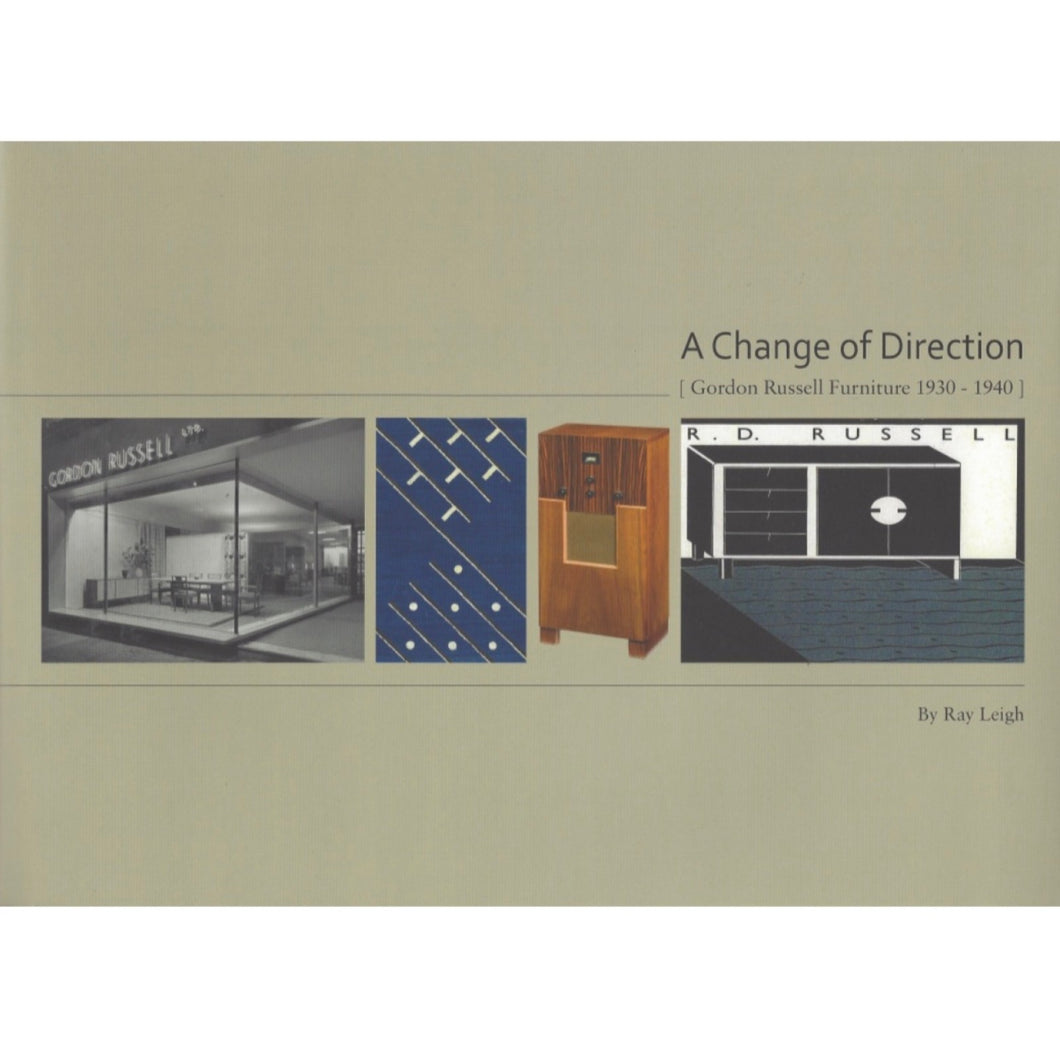 A Change of Direction: Gordon Russell Furniture 1930-1940