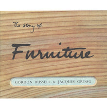Load image into Gallery viewer, The Story of Furniture by Gordon Russell & Jaques Groag