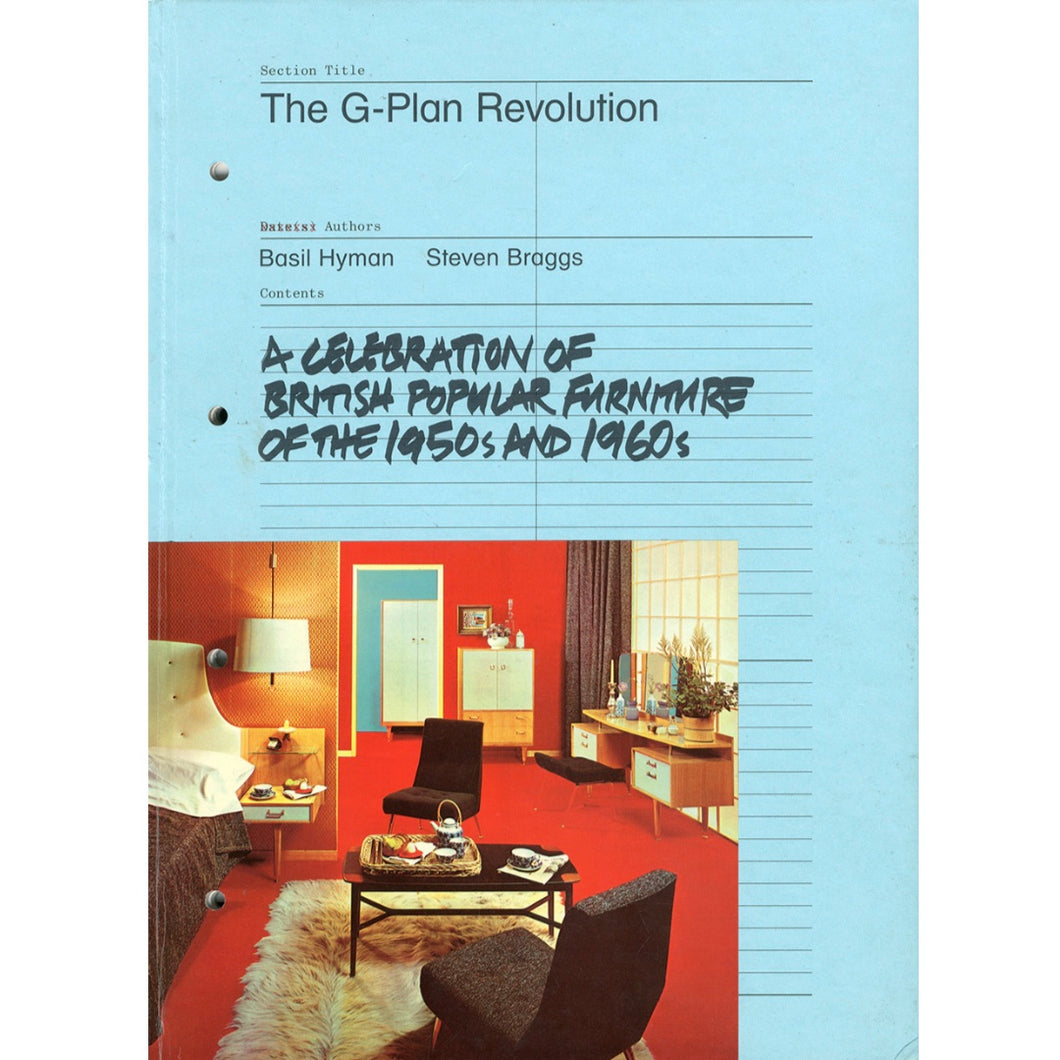 The G Plan Revolution: A Celebration of British Popular Furniture of the 1950s and 1960s