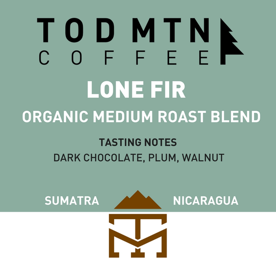 Tod Mountain Coffee - Lone Fir - Medium Roast Coffee Beans