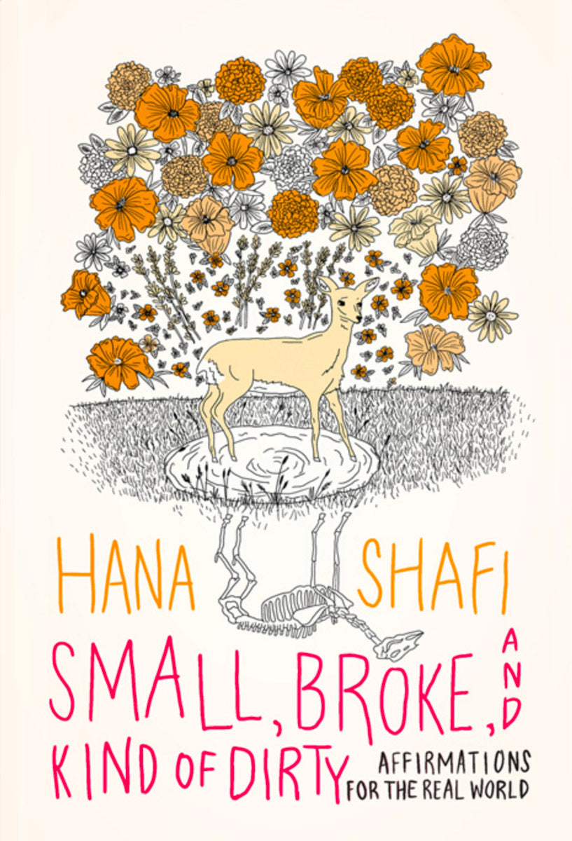 Small Broke and Kind of Dirty book by Hana Shafi