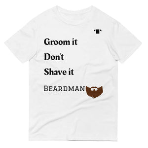 Beardman - Groom it - Tshack Apparel