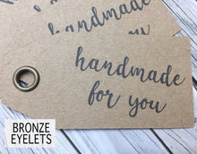 Load image into Gallery viewer, Kraft 'HANDMADE FOR YOU' Double Sided Swing Tags with Metal Eyelet.