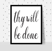 Load image into Gallery viewer, THY WILL BE DONE Poster - Alcoholics Anonymous, 12-step programs recovery Printable