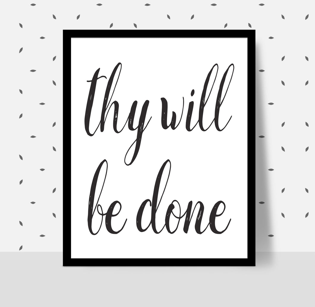THY WILL BE DONE Poster - Alcoholics Anonymous, 12-step programs recovery Printable