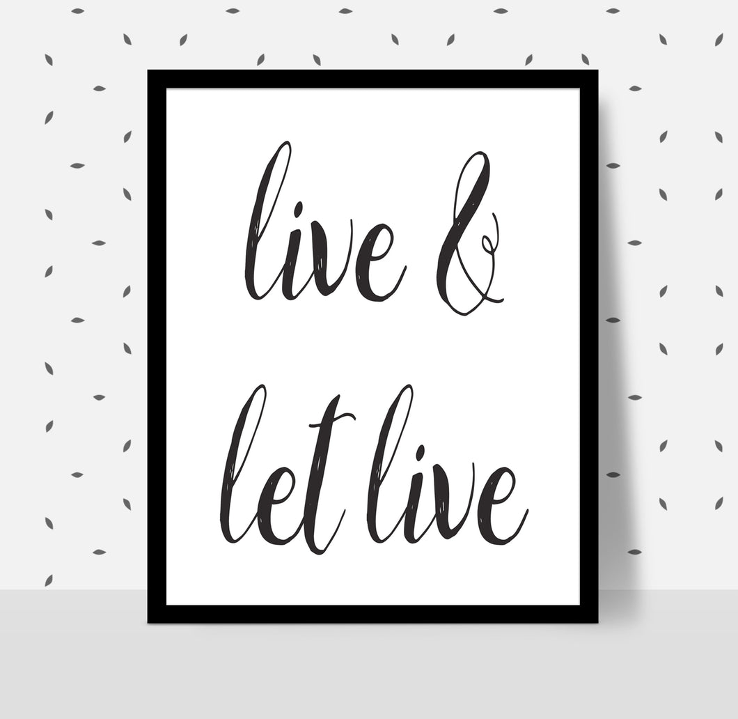 LIVE AND LET LIVE Poster - Alcoholics Anonymous, 12-step programs recovery Printable