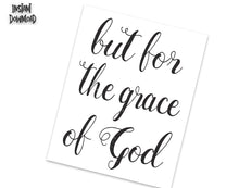 Load image into Gallery viewer, BUT FOR THE GRACE OF GOD Poster - Alcoholics Anonymous, 12-step programs recovery Printable