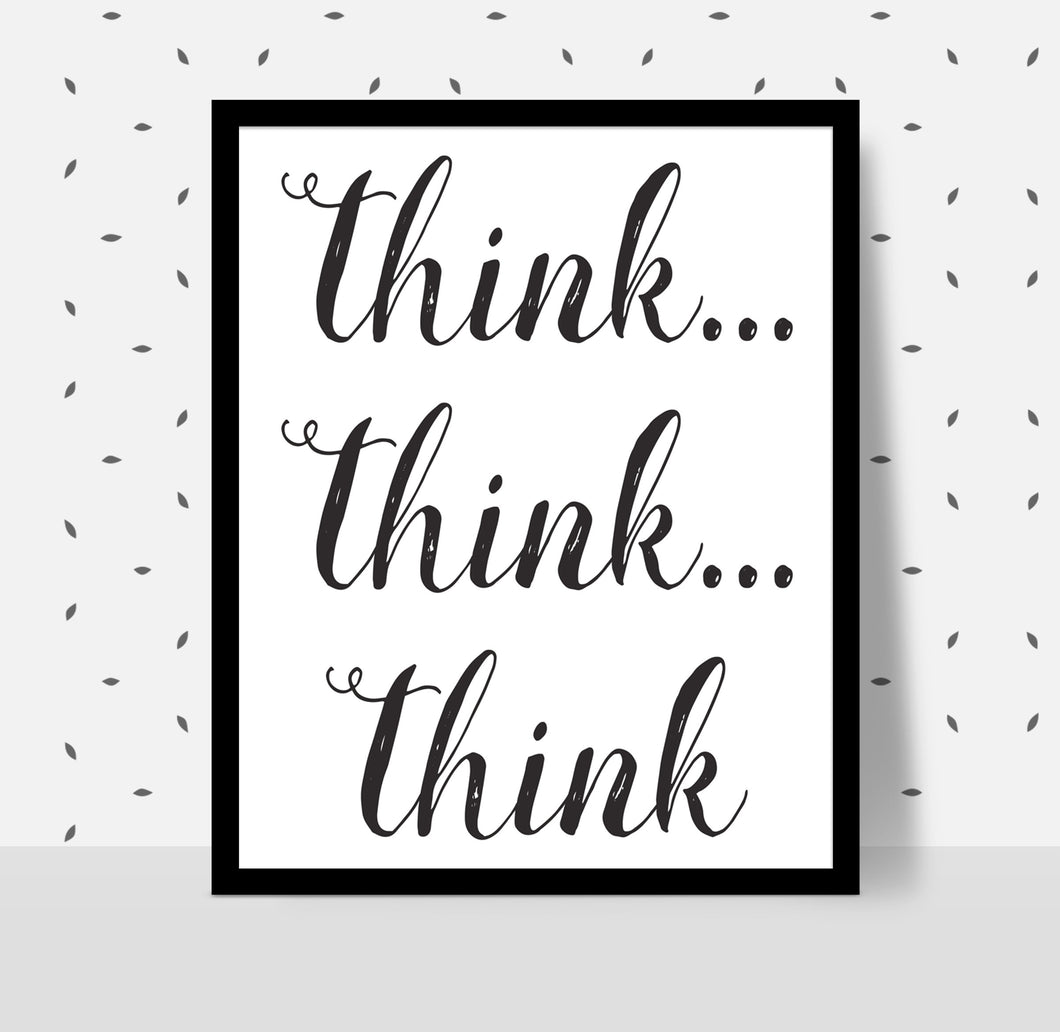 THINK THINK THINK Poster - Alcoholics Anonymous, 12-step programs recovery Printable