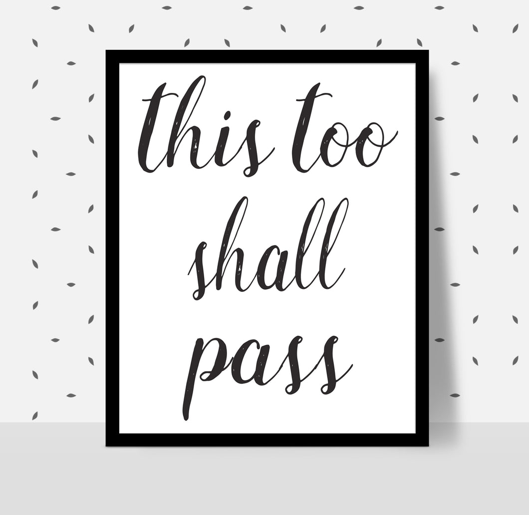 THIS TOO SHALL PASS Poster - Alcoholics Anonymous, 12-step programs recovery Printable