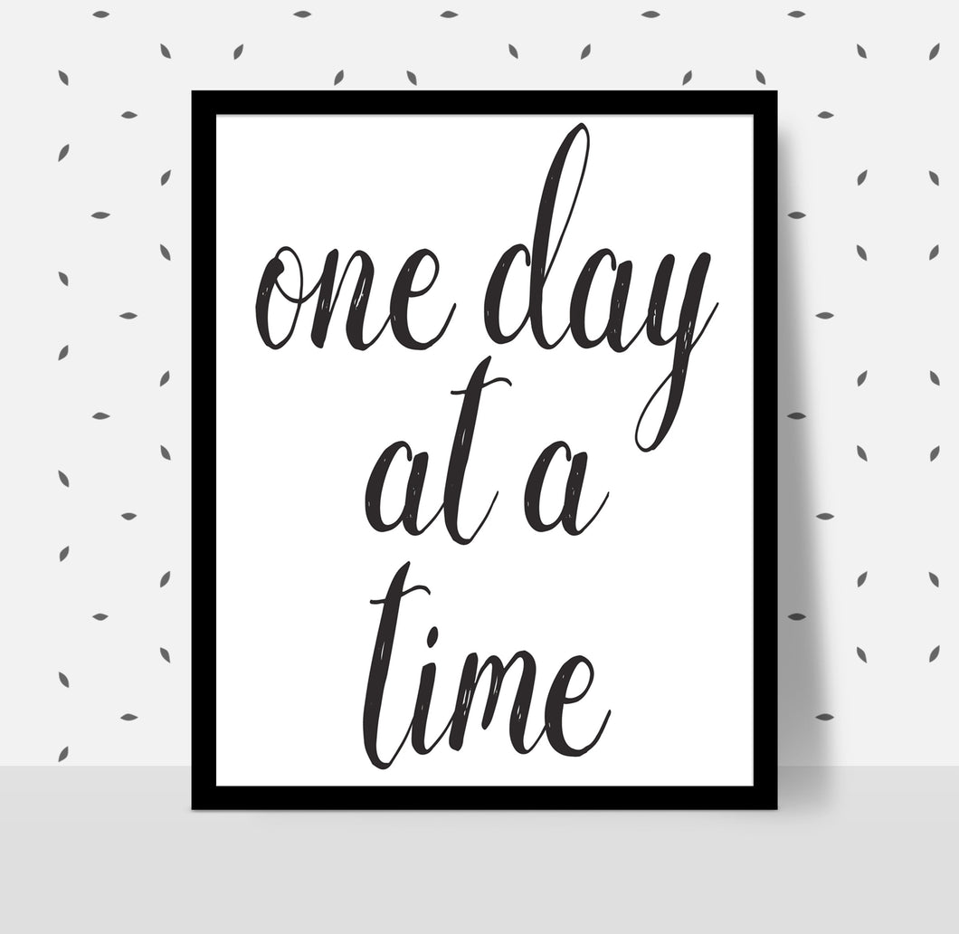 ONE DAY AT A TIME Poster - Alcoholics Anonymous, 12-step programs recovery Printable.