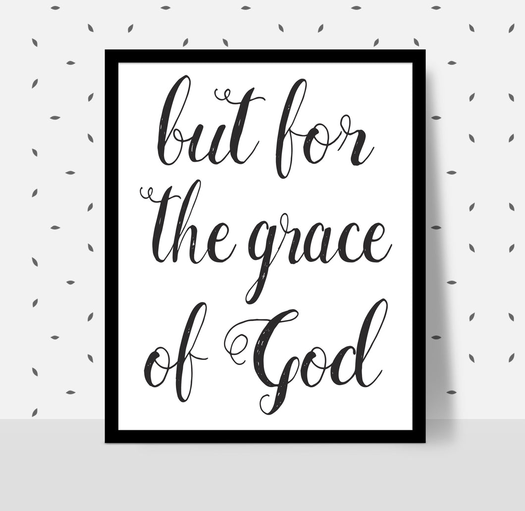 BUT FOR THE GRACE OF GOD Poster - Alcoholics Anonymous, 12-step programs recovery Printable