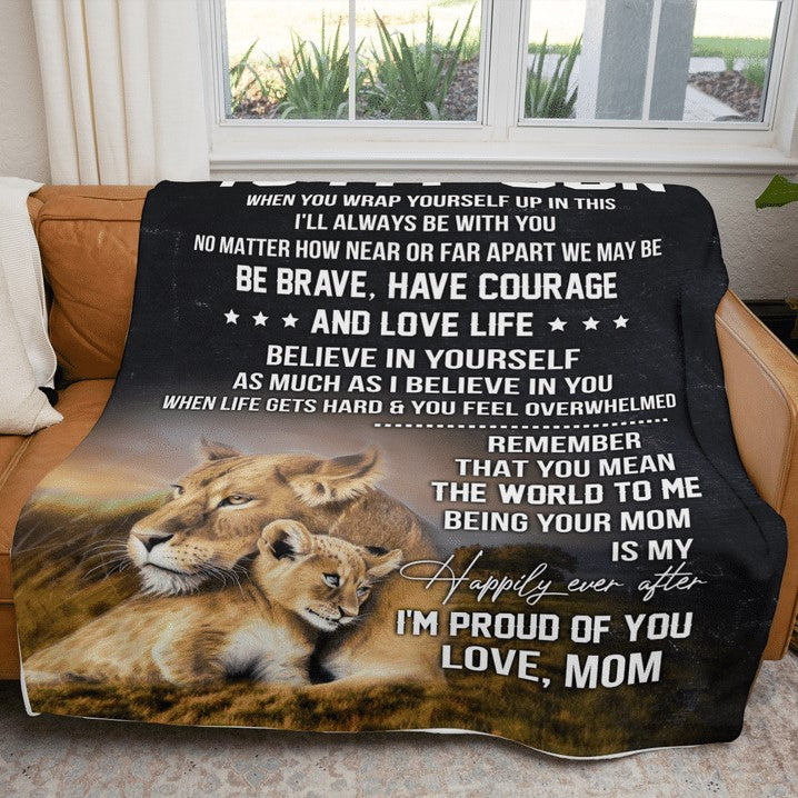 Blanket to son from mom, Birthday gift, Lion mom and son, Believe in yourself as much as I believe in you fleece blanket