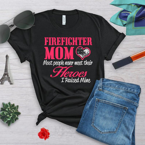 Mothers day Standard T-shirt - Gift for firefighter mom from son and daughter - Firefighter mom shirt