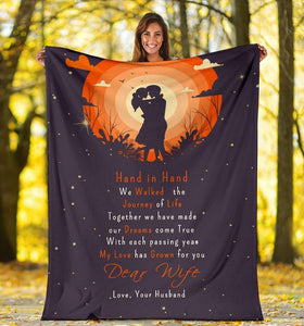 Blanket To My Wife - Hand in hand we walked the jouney of life - Family Presents - Great Blanket, Canvas, Clothe, Gifts For Family