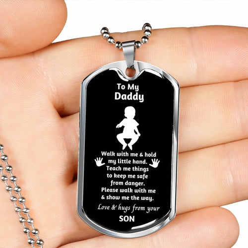 Personalized Fathers Day Necklace, Gift For Dad From Son - Military Style Dog Tags - Walk With Me And Hold My Little Hand