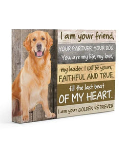 Golden Retriever Is Your Friend Gallery Wrapped Canvas Prints - Family Presents - Great Blanket, Canvas, Clothe, Gifts For Family