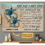 Personalized Sea Turtle Gallery Wrapped Canvas Prints - The day I met you you complete me - Couple gift, Gift for him/her on Valentine - Family Presents - Great Blanket, Canvas, Clothe, Gifts For Family