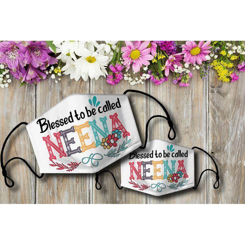 Blessed to be called NEENA Cloth Mask - Family Presents - Great Blanket, Canvas, Clothe, Gifts For Family