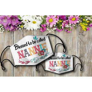 Blessed to be called NANNIE Cloth Mask - Family Presents - Great Blanket, Canvas, Clothe, Gifts For Family