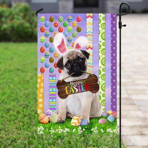 Happy Easter day - Garden flag House flag - Pug. Happy Easter American Flag - Family Presents - Great Blanket, Canvas, Clothe, Gifts For Family