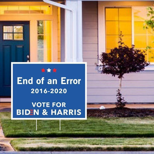 End of an Error, Joe Biden Kamala Harris Sign, Political Yard Sign, Democrat Lawn Sign - Family Presents - Great Blanket, Canvas, Clothe, Gifts For Family